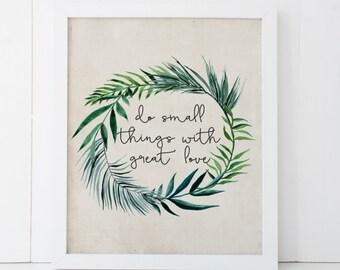 """DRUCKBARE Kunst """"Tun kleine Dinge mit großer Liebe"""" Typografie Kunstdruck Blumen Aquarell Palm Leaf Aquarell Home Dekor Lorbeerblatt"""
