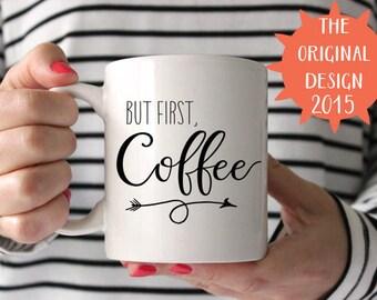 Mais le premier café mug inspiration citation citation Mug blanc en céramique Mug blanc café tasse déclaration tasse Unique Mug typographie tasse de café