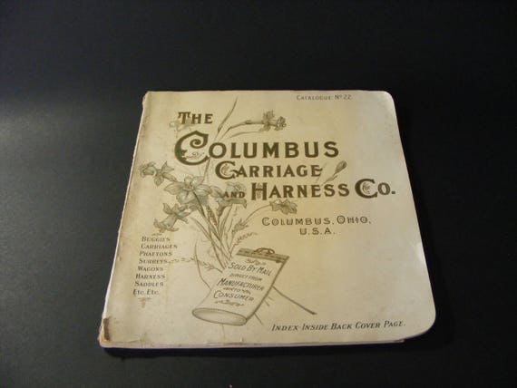 Columbus Ohio Back Pages >> 1900 Columbus Ohio Carriage And Harness Company Catalog Buggies Wagons Saddles Horse Equipment 9057c