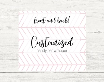 Custom candy bar wrappers.