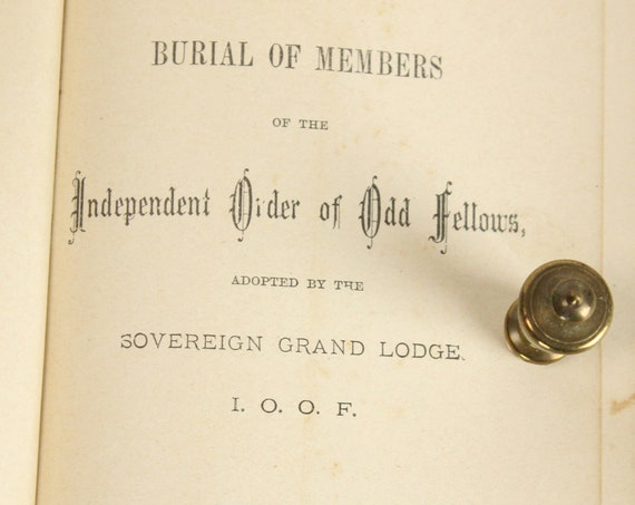 Funeral Ceremony Independent Order Of Odd Fellows - 1886 - 2nd Edition - Sovereign Grand Lodge of I.O.O.F - 19th century