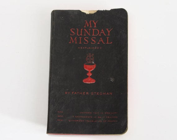 My Sunday Missal - Explained by Father Stedman - 1951 - The Confraternity of the Precious Blood - 1950's - Vintage - Christian