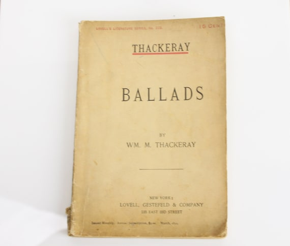 Thackeray Ballads - William Makepeace Thackeray - 1892 - Paperback - Lovell's Literature Series No. 220  - Ephemera - Booklet