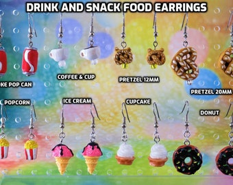 Drink and Snack Food Earrings - Coke Can - Coffee Cup - Pretzels (2 Sizes) - Popcorn - Ice Cream - Cupcake - Donut - 8 Different Choices