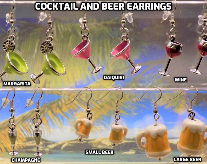 Cocktail and Beer Earrings - Cocktails: Margarita - Daiquiri - Wine - Champagne and Beer Mugs (2 Sizes) - 6 Styles to Choose
