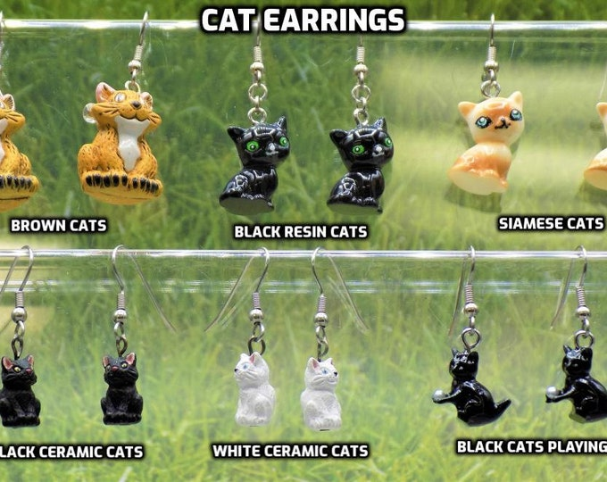 Cat Earrings - Brown Cats  - Black-Green Eyed Cats - Siamese Cats - White Cats - Black Cats - Black Cats Playing
