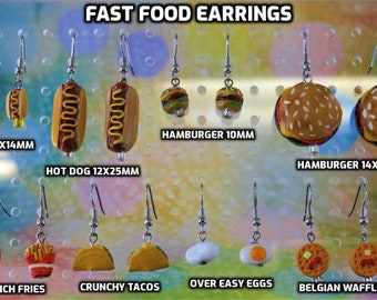 Fast Food Earrings - Hot Dogs (2 Sizes) - Hamburgers (2 Sizes) - French Fries - Tacos - Over Easy Eggs - Belgian Waffles -8 Styles to Choose