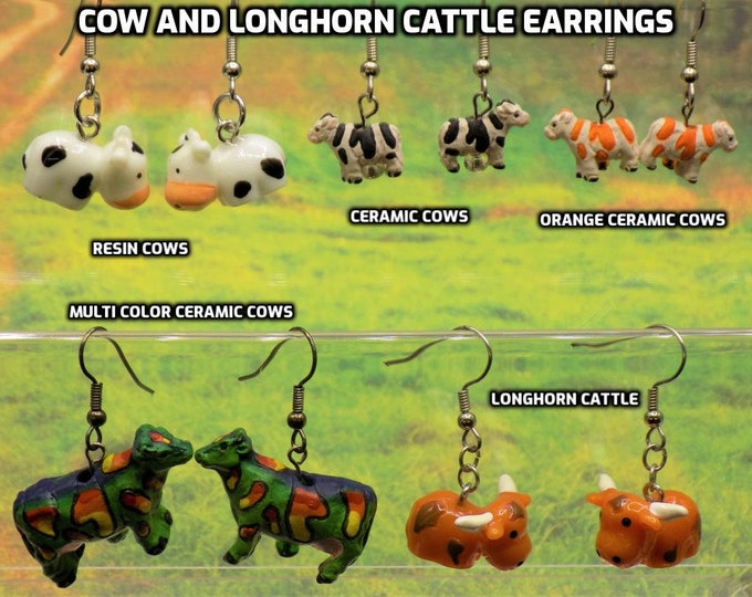 Cow and Longhorn Cattle Earrings - White and Black Cows - Green, Yel/Org Cows - White/Lt Blue Cows - White/Org Cows - Longhorn Cattle
