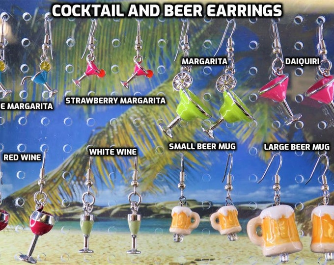 Cocktail and Beer Earrings - Cocktails: Margarita (3) - Daiquiri - Red Wine - White Wine - Beer Mugs (2 Sizes) - 8 Styles to Choose