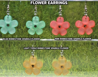 Flower Earrings - Rhinestone Sparkle Flower Acrylic Charms - Blue - Pink - Light Topaz - Hypo Allergenic Surgical Steel Ear Wires