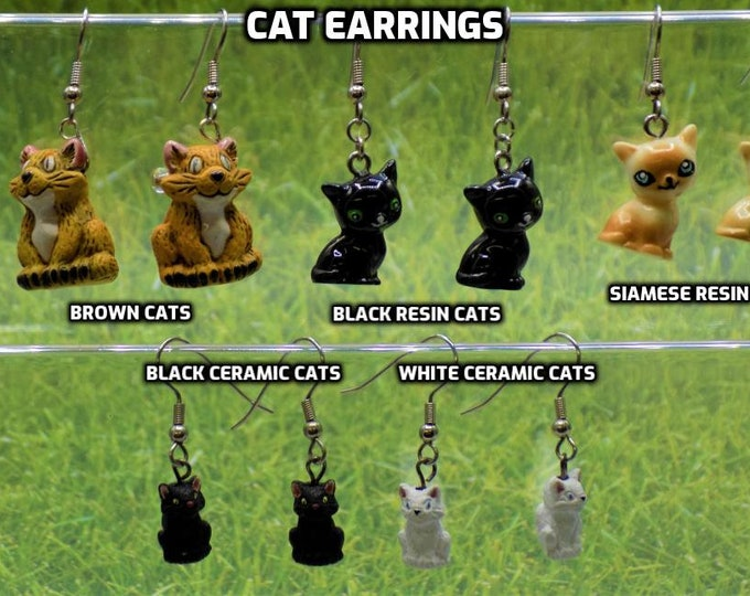 Cat Earrings - Brown Cats  - Black-Green Eyed Cats - Siamese Cats - White Cats - Black Cats to Choose From
