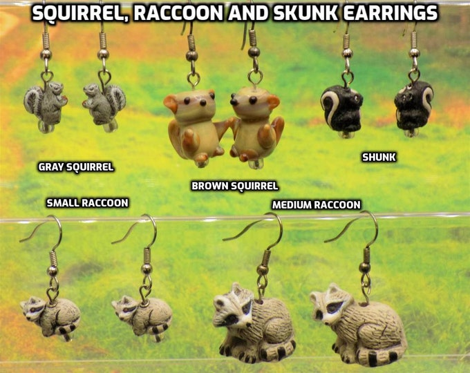 Gray and Brown Squirrels, Raccoons (2 Sizes) & Skunk 3D Earrings