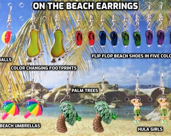 Beach Earrings - Beach Balls - Mood Bead Footprints - Flip Flop Shoes - Beach Umbrellas - Hula Girls - Palm Trees -Hypo Allergenic Ear Wires