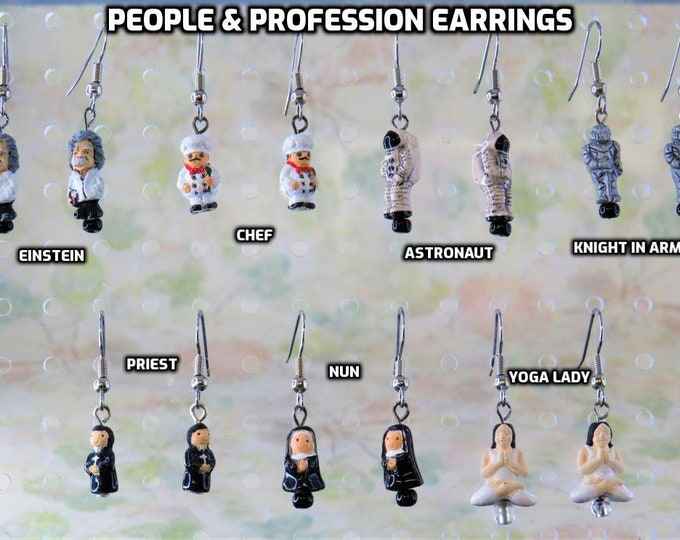 People & Profession Earrings: Einstein, Chef, Astronaut, Knight in Armor, Priest, Nun and Yoga Lady - 7 Different Styles to Choose From