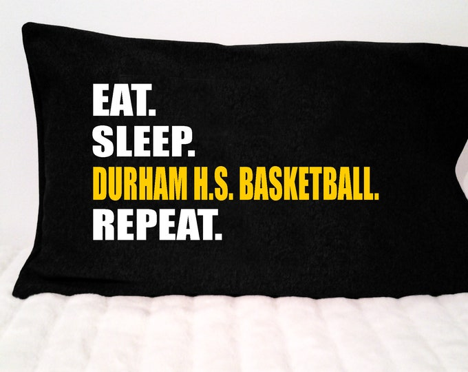 Eat. Sleep. [Your team name] Basketball. Repeat. pillowcase