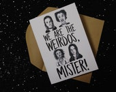 We're the Weirdos, Mister! -The Craft Movie- Halloween - Birthday - Any Occasion Card