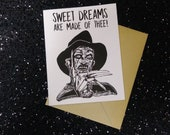 Freddy Krueger - Sweet Dreams Are Made of Thee Card - Horror - Celebration Card - Unique Anniversary Card for All Horror Lovers