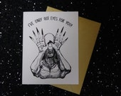 I've Only Got Eyes For You! - Guillermo Del Toro Pale Man Card - Horror - Celebration Card - Unique Anniversary Card for All Horror Lovers