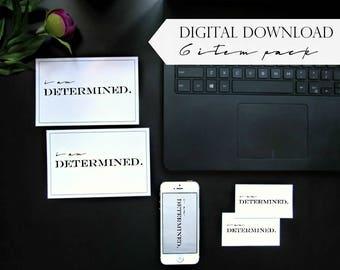 "I AM DETERMINED - Motivation Productivity Affirmation 4x6"" Prints | Mini Prints | Computer Phone Wallpapers - Instant Digital Download Pack"