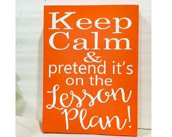 Teacher sign, Hand Painted, Wood Sign, Keep Calm, funny sign