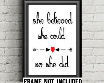 art print, she believed, so she did, inspirational print, career woman gift, teen gift