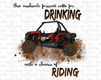 RZR Razor Sublimation Png Clipart, Weekend's Forecast Calls for Drinking with a chance of Riding Digital Download, Graphic Designs