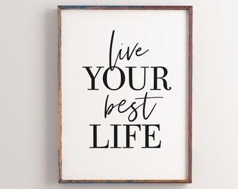 Live your best life, Digital print, Printable art, Wall art print, Printable quotes, Downloadable prints, Dorm decor, Digital download