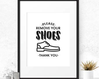Please remove your shoes sign, No shoes sign, No shoes in house, Shoes off print, Printable art print, Entry way decor, Mud room sign