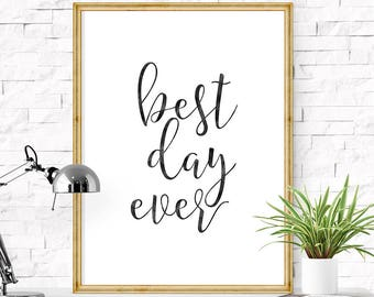 Printable wedding sign, Best day ever, DIY wedding, Wedding decor, Printable sign, Wedding signage, Wedding reception, Welcome sign