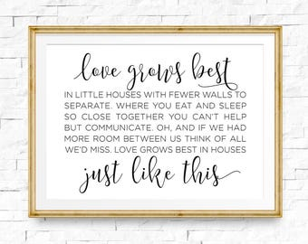 Love Grows Best In Little Houses Printable Poster Little Etsy