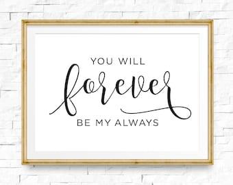 You will forever be my always sign, Bedroom wall decor, Bedroom decor, Couple bedroom art, Wedding art, Love art, Digital download