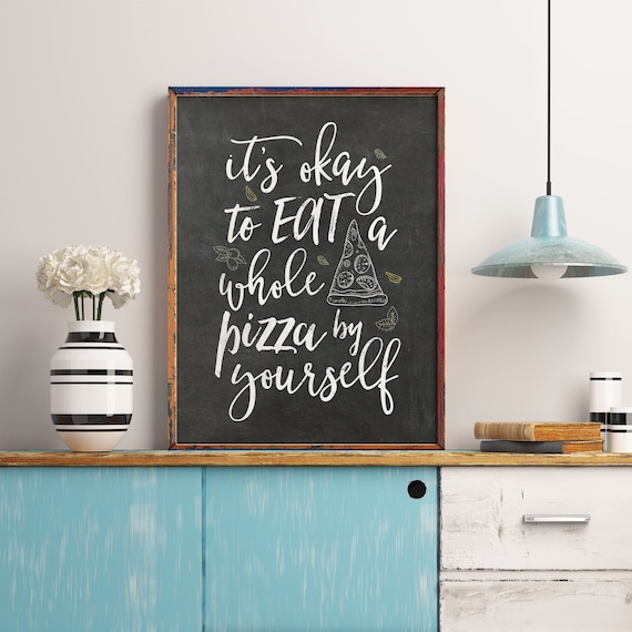 Funny Kitchen Signs, Printable Art, Kitchen Quotes, Pizza lovers gift, Food  Poster, Restaurant Sign, Kitchen Print, Kitchen Chalkboard