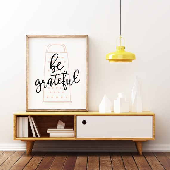 photo about Etsy Printable Wall Art known as Be Thankful, Printable Wall Artwork, Kitchen area Decor, Humorous Artwork, Kitchen area Wall Artwork, Present For Her, Humorous Kitchen area Indication, Farmhouse Kitchen area
