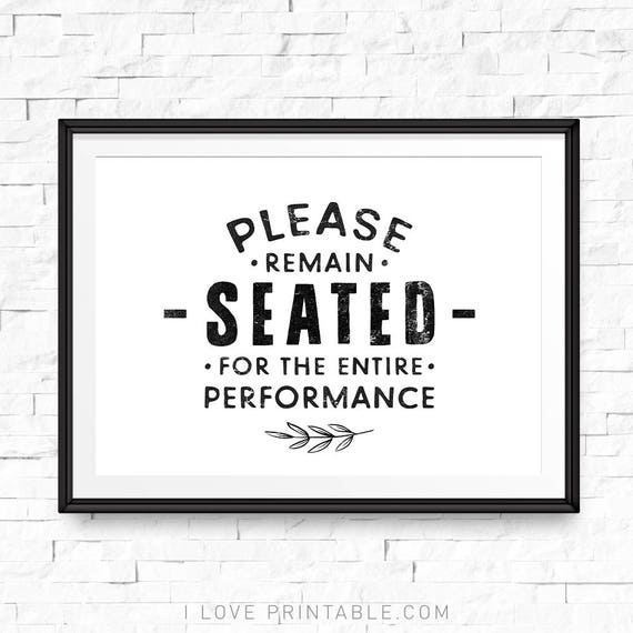 Funny Bathroom Sign Please Remain Seated For The Entire Etsy