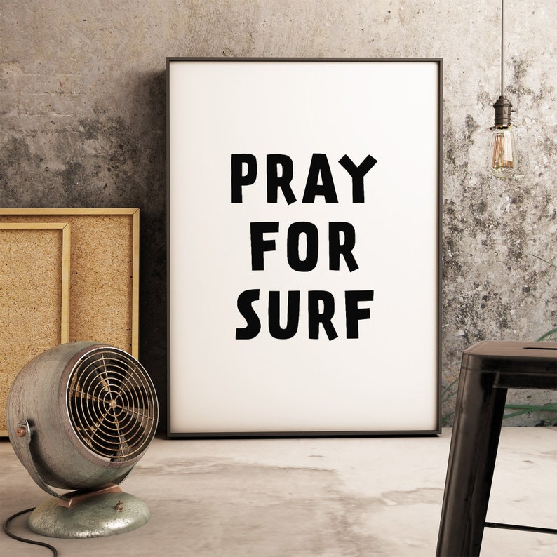 Surfing wall art Pray for surf Printable poster Beach house image 0