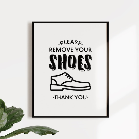 graphic relating to No Shoes Sign Printable named You should get rid of your footwear printable indicator, No footwear signal, No sneakers within just Space, Sneakers off print, Obtain route decor, Mud house indication