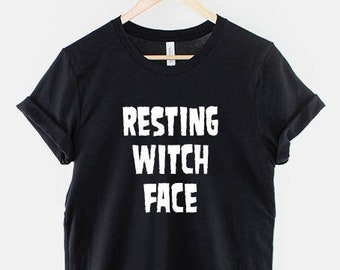 Halloween Resting Witch Face T-Shirt / Funny Halloween Witch Shirt