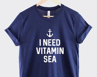 97010e673 I Need Vitamin Sea T-Shirt - Nautical Anchor Shirt - Captain Achor Beach  Sailing Boat T Shirt