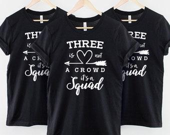 97f5347537 Kids Best Friends Matching T-Shirt / Cute Childrens Three Is Not A Crowd  It's A Squad Best Friends Shirts