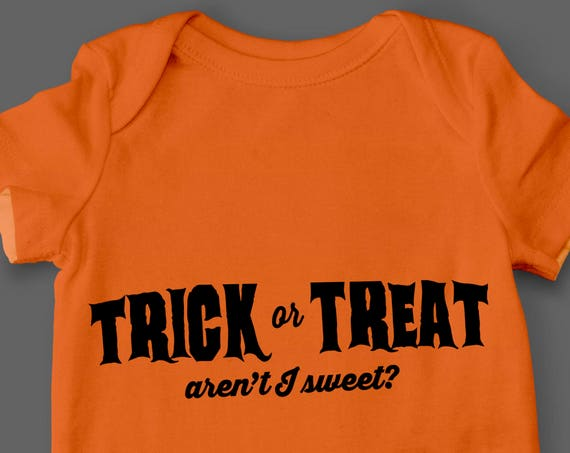 Trick or Treat Aren't I Sweet SVG Cutting File SVG files for Silhouette Cameo Cut Files Svg Cutting Files Halloween SVG Baby Svg Onesie Svg
