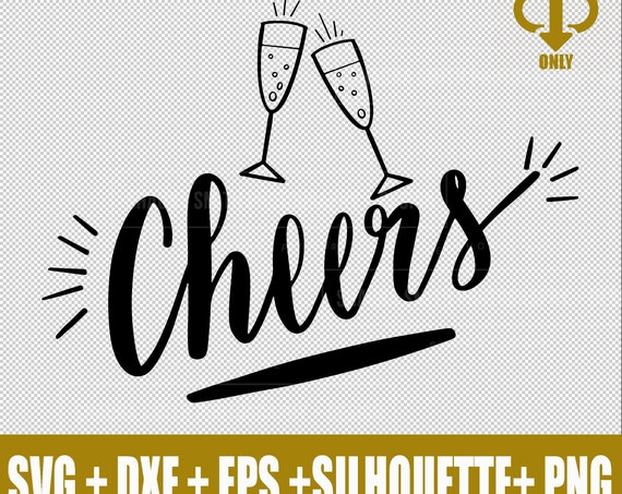 Cheers SVG Happy New Year SVG - NYE 2020 Svg -  New Years Eve Svg - Hand Lettered Svg - Champagne Glass Svg Dxf Png Studio3 Eps Svg