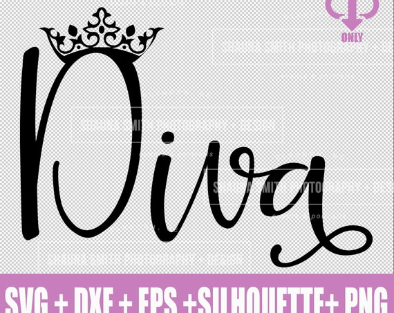 Diva SVG - Wine Glass SVG - Princess SVG - Crown Svg - Bachelorette Party Svg - Bachelorette Svg Dxf - Png - Eps - Stuido3 - Silhouette