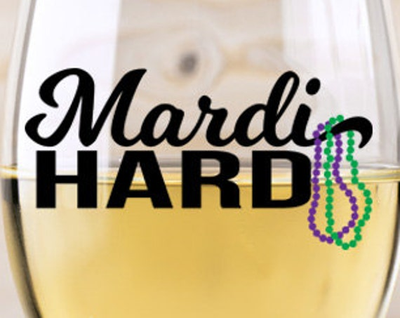 Mardi Gras SVG - Wine Glass Decal - Mardi Gras Beads SVG Mardi Hard SVG Fat Tuesday Svg New Orleans Svg Silhouette Circuit Cut Cutting File