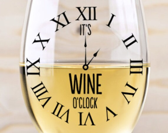 Wine Glass SVG - Wine O'clock SVG Files for Silhouette - Wine SVG - Cutting Files - Wine Glass Decal - Funny Svg - Cricut Design  Wine Lover