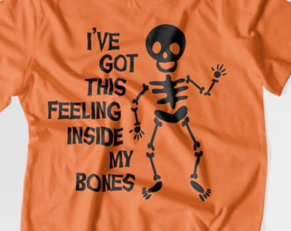 I've Got This Feeling Inside My Bones SVG - Halloween SVG - Skeleton Svg - Cutting File - SVG files for Silhouette -  Circuit Svg Files