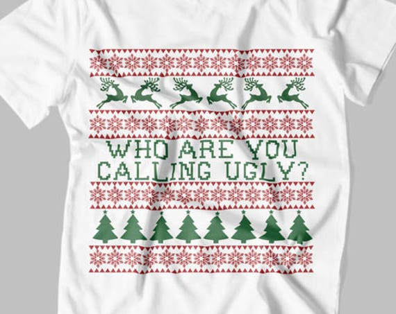 Ugly Sweater SVG - Who Are You Calling Ugly SVG - Ugly Christmas Sweater SVG - Christmas Onesie Svg - Baby Christmas Outfit - Onesie svg