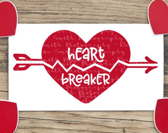 Hand Lettered SVG - Arrow SVG - Heart Breaker SVG - Valentines Svg - Heart Svg - Valentines Day Svg Silhouette Cutting File Circuit Cut File