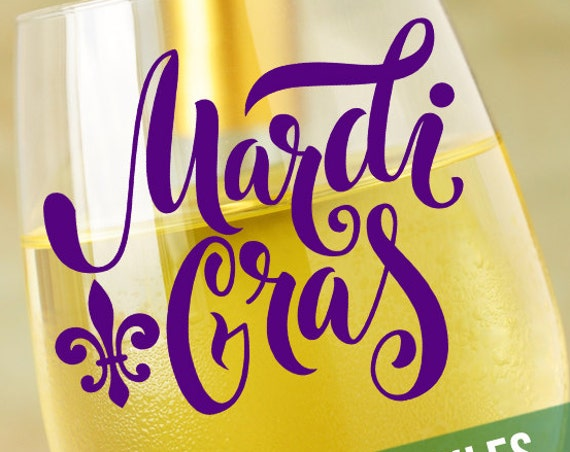 Mardi Gras SVG - Fleur de Lis SVG - Wine Glass Decal - SVG File Silhouette Cameo - Cutting File Circuit Designs Fat Tuesday Svg New Orleans
