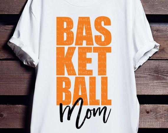 Basketball Mom Gift - BASKETBALL MOM Svg - Basketball Mom Shirt - Basketball SVG - Basketball Shirt - Basketball Giftsl Silhouette Cricut
