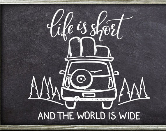 Car Decal SVG - Life is Short SVG - Travel SVG - Silhouette Cut Files - Mom Svg - Outdoor Svg - Car Svg - Trees Svg - The World Is Wide Svg